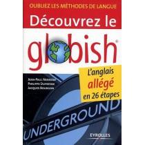 Découvrez le globish - L'anglais allégé en 26 étapes