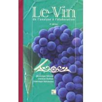 Le Vin : De L'Analyse A L'Elaboration (4e Ed.)
