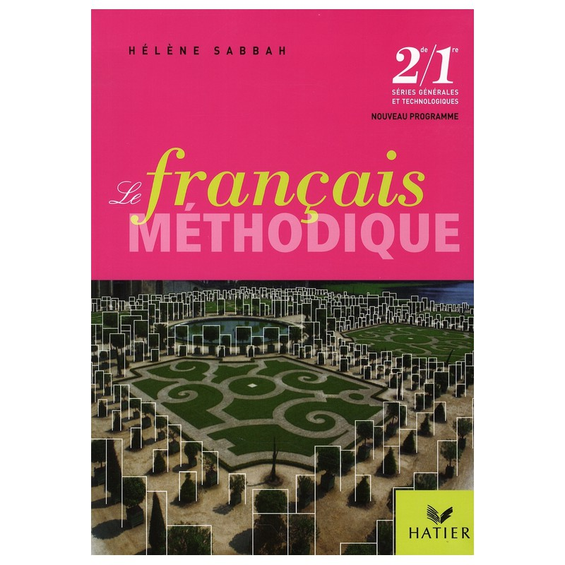 Le Francais Methodique 2nd E 1ere Livre De L Eleve Edition 2008