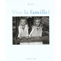 Vive La Famille