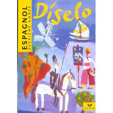 Diselo Espagnol Deuxieme Annee 3e Lv2 Et 1e Lv3 Livre De L Eleve