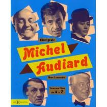Michel Audiard - Intégrale - Tous ses films de A à Z