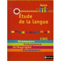 Etude de la langue - CM2 - Manuel de l'élève