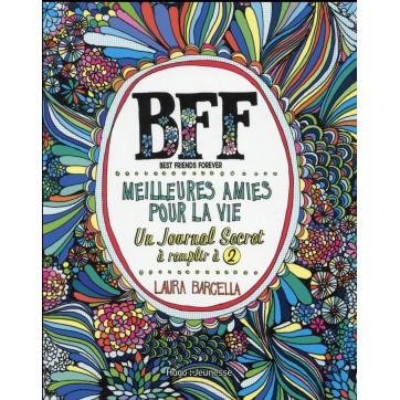 Bff Meilleures Amies Pour La Vie Un Journal Secret à Remplir à 2