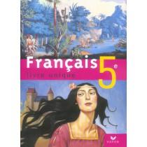 Français - Livre unique - 5Eme - Manuel de l'élève (édition 2006)