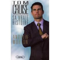 Tom Cruise, sa vraie histoire