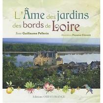 L'âme des jardins des bords de Loire