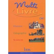 Histoire-géographie-sciences - CM1 - Livre de l'élève (édition 2003)
