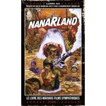 Nanarland - Le livre des mauvais films sympathiques t.1