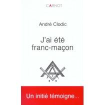 J'Ai Ete Franc-Macon