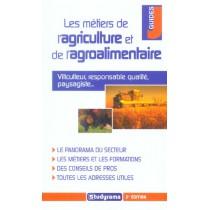 Les Metiers De L'Agriculture Et L'Agroalimentaire
