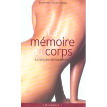 La Memoire Du Corps - L'Approche Osteopathique
