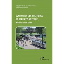 Evaluation des politiques de sécurité routière - Méthodes, outils et limites