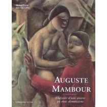Auguste Mambour - L'Odyssee D'Une Oeuvre En Trois Dimensions