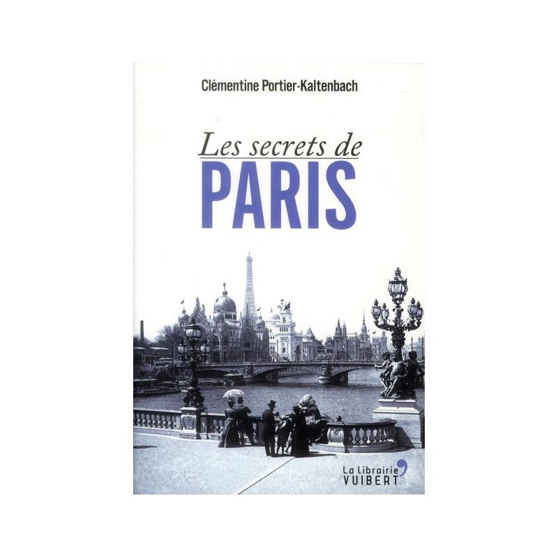 Les secrets de paris all livres for Les secrets de paris