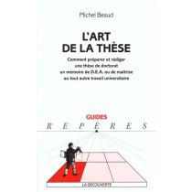 L'Art De La These - Comment Preparer Et Diriger Une These De Doctorat Un Memoire De Dea Ou De Maitrise