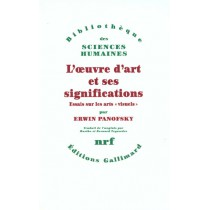 L'Oeuvre D'Art Et Ses Significations (Essais Sur Les Arts Visue