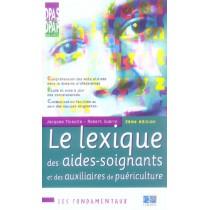 Lexique Des Aides Soignantes Et Des Auxiliaires De Puericulture 2eme Edition