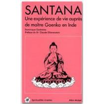 Santana - Une exoérience de vie auprès de maître Goenka en Inde