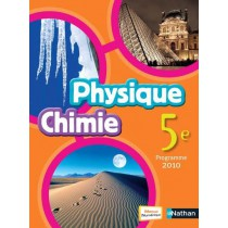 Physique-chimie - 5Eme - Manuel de l'élève (édition 2010)