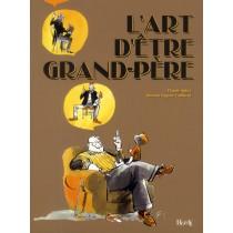 L'art d'être grand-père (4e édition)