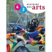 Histoire des arts - 4Eme, 3ème - Manuel de l'élève