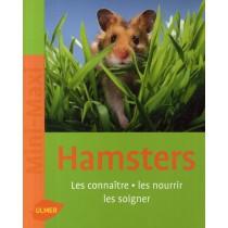 Hamsters - Les connaître, les nourrir, les soigner