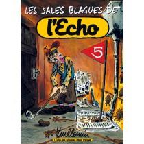 Les sales blagues de l'Echo t.5