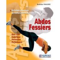 Abdos-fessiers - 60 Fiches-exercices de renforcement musculaire