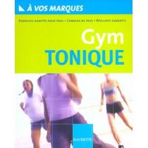 A Vos Marques - Gym Tonique