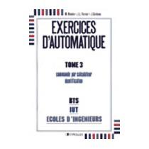 Exercices D'Automatique Tome 3