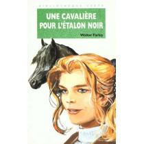 Une Cavaliere Pour L'Etalon Noir