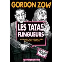Les tatas flingueurs - Les enquêtes du commissaire Guillaume Suitaume