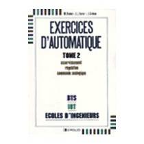 Exercices D Automatique Tome 2