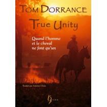 True unity - Quand l'homme et le cheval ne font qu'un