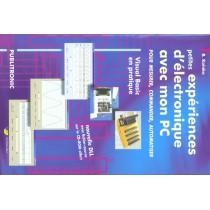 Petites Experiences Electronique Avec Mon Pc (Logiciels Disponibles Au Telecharg