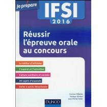 IFSI - Réussir l'épreuve orale au concours (édition 2016)