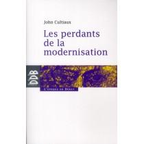 Les perdants de la modernisation