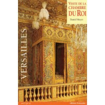 Visite de la chambre du Roi - Versailles