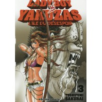 Ladyboy vs Yakuzas T.3 - L'île du désespoir