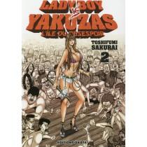 Ladyboy vs Yakuzas T.2 - L'île du désespoir