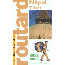 Guide Du Routard Etranger - Nepal Tibet - Edition 2002-2003