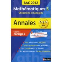 Mathématiques - Terminale S - Obligatoire et spéciale (édition 2012)