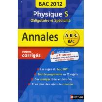 Physique - Terminale S - Obligatoire et spécialité (édition 2012)