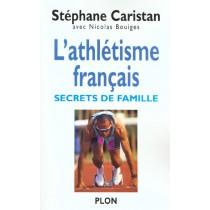 Athletisme Francais - Secrets De Famille