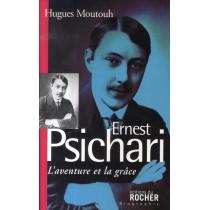 L'aventure et la grâce - Ernest psichari,1883- 1941