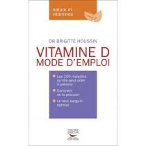 Vitamine D, mode d'emploi