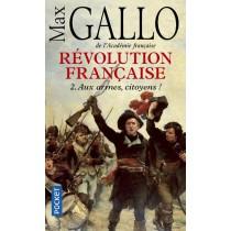 Révolution française T.2 - Aux armes, citoyens !