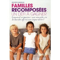 Familles recomposées - Un défi à gagner
