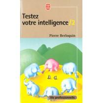 Testez Votre Intelligence 2eme Recueil
